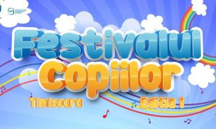 """""""Festivalul Copiilor"""" – Timișoara invită tinerii artiști la concursul online"""