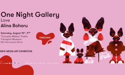 Expoziția One Night Gallery, pe 15 august la Timișoara