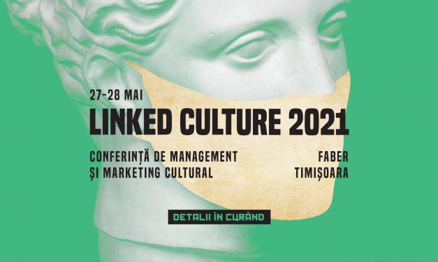 Linked Culture 2021 propune un studiu pentru a afla percepția generală despre viitorul cultural al Timișoarei