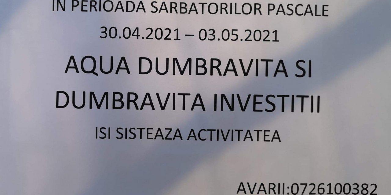 Aqua Dumbrăvița și Dumbrăvița Investiții își sistează activitatea pe perioada sărbătorilor pascale