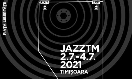 JazzTm revine la Timișoara – Iată programul festivalului