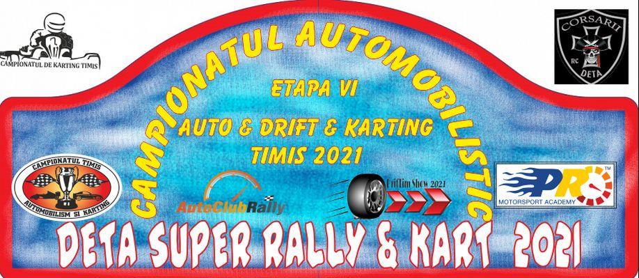 DETA SUPER RALLY & KART 2021 – Sportivii din Dumbrăvița sunt gata de spectacol